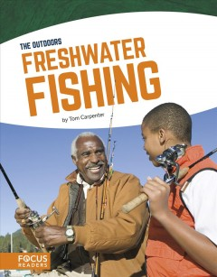 Freshwater fishing /  by Tom Carpenter. - by Tom Carpenter.