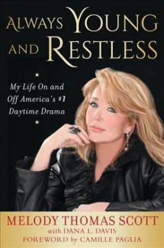 Always Young and Restless : My Life on and Off America's #1 Daytime Drama