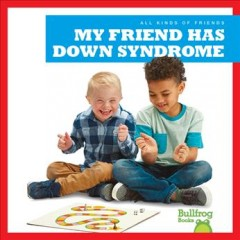 My friend has Down syndrome /  by Kaitlyn Duling. - by Kaitlyn Duling.