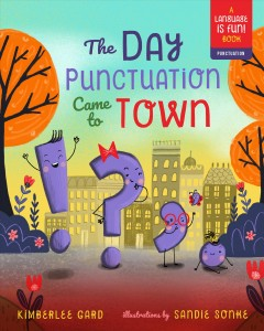 Day Punctuation Came to Town
