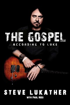The gospel according to Luke /  Steve Lukather. - Steve Lukather.