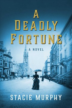 Deadly Fortune