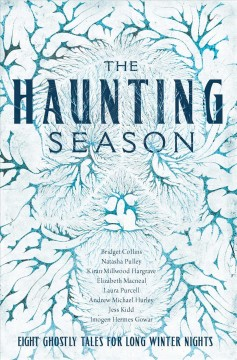 Haunting Season : Eight Ghostly Tales for Long Winter Nights