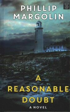 A reasonable doubt /  Phillip Margolin. - Phillip Margolin.