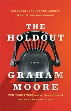 The holdout /  Graham Moore.