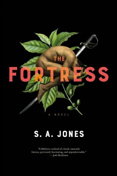 The Fortress /  S. A. Jones.