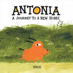 Antonia : A Journey to a New Home