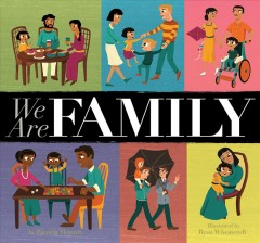 We are family /  by Patricia Hegarty ; illustrated by Ryan Wheatcroft.