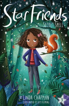 Secret spell /  by Linda Chapman ; illustrated by Lucy Fleming. - by Linda Chapman ; illustrated by Lucy Fleming.