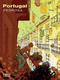 Portugal /  Pedrosa ; color by Pedrosa and Ruby ; translated by Montana Kane ; lettering by Calix Ltd.