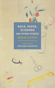 Rock, Paper, Scissors : And Other Stories