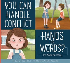 You Can Handle Conflict : Hands or Words?