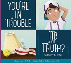You're in Trouble : Fib or Truth?