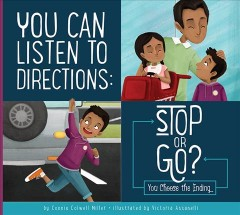 You Can Listen to Directions : Stop or Go?