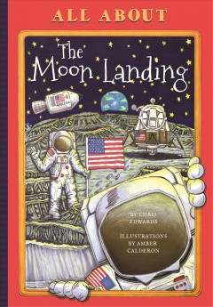 All About the Moon Landing