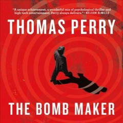 The bomb maker /  Thomas Perry. - Thomas Perry.