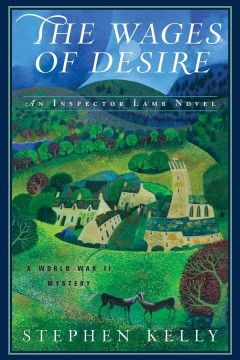 Wages of Desire : A World War II Mystery