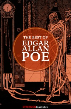 The best of Edgar Allan Poe /  by Edgar Allan Poe. (Diversion Classics).