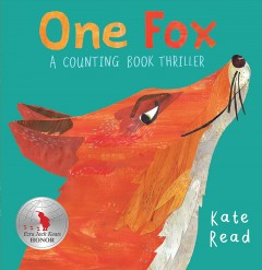 One Fox : A Counting Book Thriller