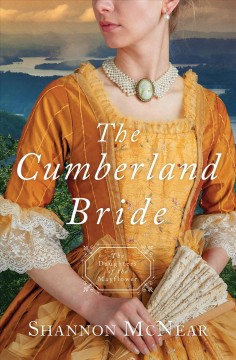 The Cumberland Bride /  Shannon McNear. - Shannon McNear.