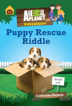 PUPPY RESCUE RIDDLE ;.