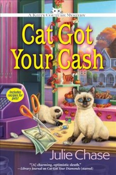 Cat Got Your Cash : A Kitty Couture Mystery