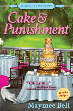 Cake and Punishment: A Southern Cake Baker Mystery (Southern Cake Baker Mysteries)
