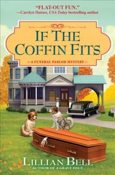 If the coffin fits /  Lillian Bell.