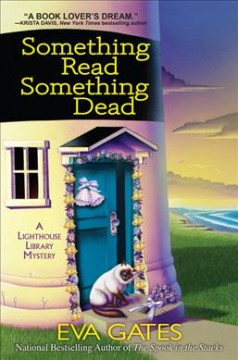 Something read something dead : a lighthouse library mystery / Eva Gates.