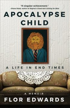Apocalypse Child : A Life in End Times