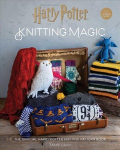 Harry Potter - Knitting Magic : The Official Harry Potter Knitting Pattern Book
