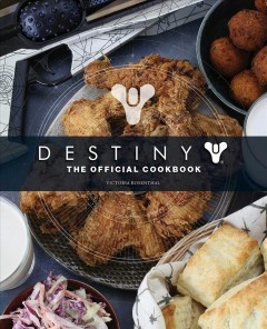 Destiny : The Official Cookbook
