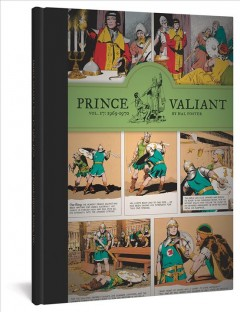 Prince Valiant Volume 17, 1969-1970 /  by Hal Foster. - by Hal Foster.