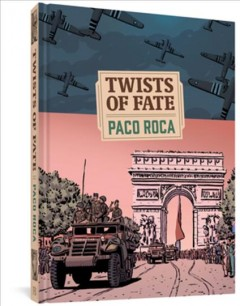 Twists of fate /  Paco Roca ; translator, Erica Mena. - Paco Roca ; translator, Erica Mena.
