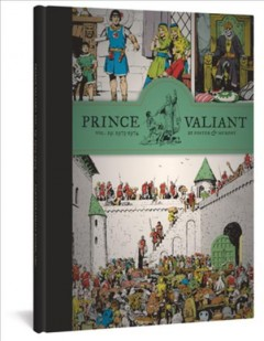 Prince Valiant Volume 19, 1973-1974 /  Hal Foster, John Cullen Murphy ; introduction by Jerry Dumas. - Hal Foster, John Cullen Murphy ; introduction by Jerry Dumas.