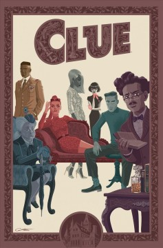 Clue /  written by Paul Allor ; art by Nelson Daniel ; letters by Neil Uyetake and Gilberto Lazcano.