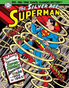 Superman the Silver Age Sundays : 1959 to 1963