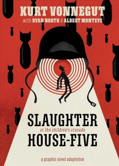 Slaughterhouse-Five : Or the Children's Crusade: a Duty-dance With Death