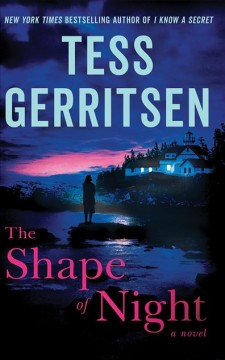 The shape of night /  Tess Gerritsen. - Tess Gerritsen.