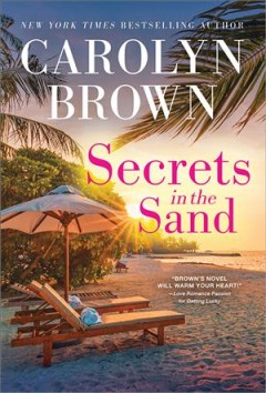 Secrets in the sand /  Carolyn Brown.