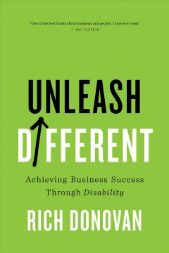 Unleash Different : Achieving Business Success Through Disability