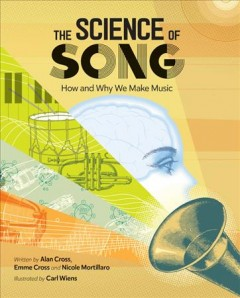 Science of Song : How and Why We Make Music