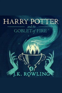 Harry Potter and the goblet of fire /  by J.K. Rowling. - by J.K. Rowling.