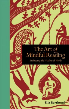 Art of Mindful Reading : Embracing the Wisdom of Words