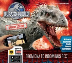 Jurassic world : from DNA to indominus rex! / Caroline Rowlands. - Caroline Rowlands.