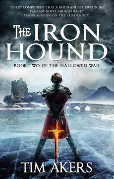 The Iron Hound /  Tim Akers.