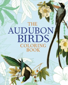 The Audubon birds coloring book.
