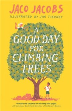 Good Day for Climbing Trees