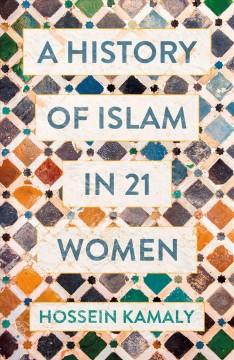 History of Islam in 21 Women