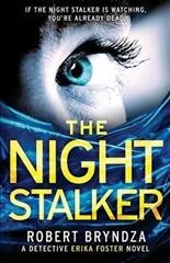 The night stalker : a Detective Erika Foster novel / Robert Bryndza.